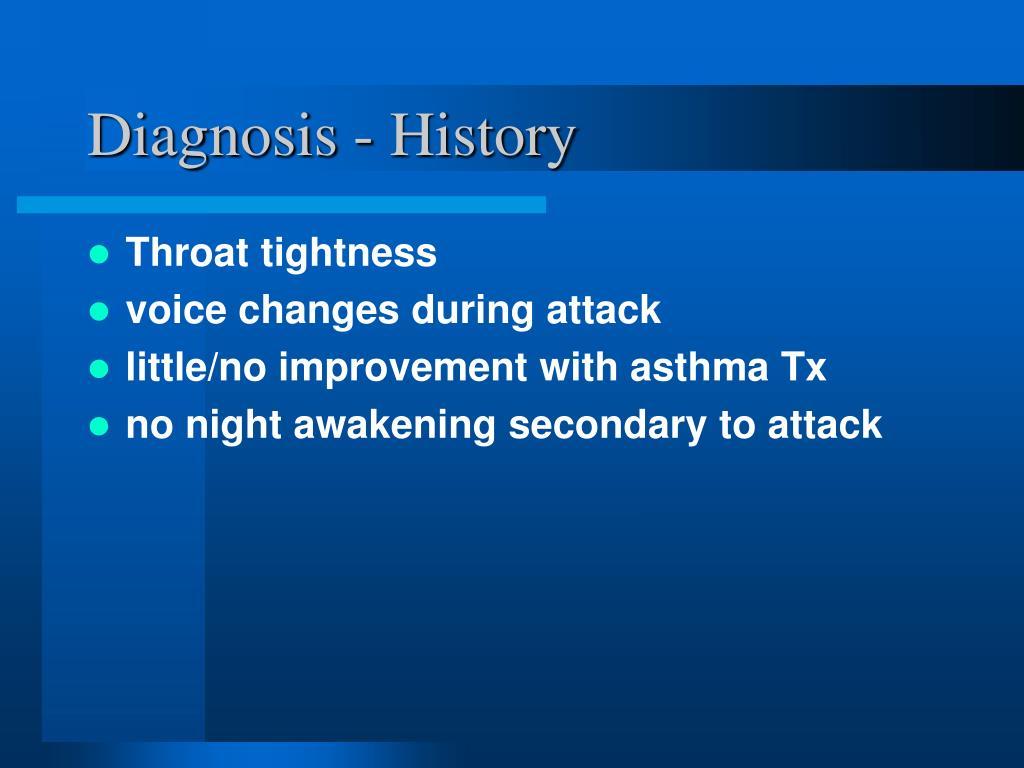 Diagnosis - History