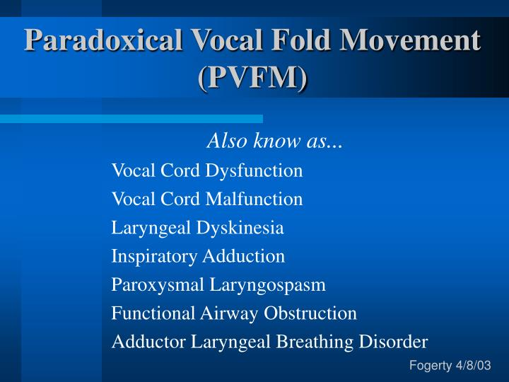 Paradoxical vocal fold movement pvfm l.jpg