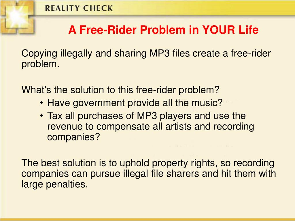 A Free-Rider Problem in YOUR Life