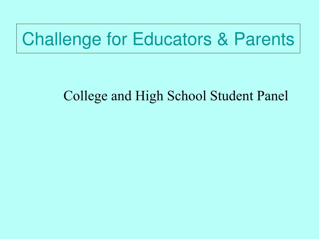 Challenge for Educators & Parents
