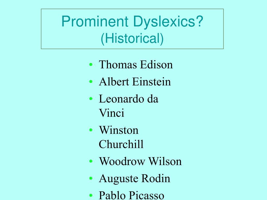 Prominent Dyslexics?