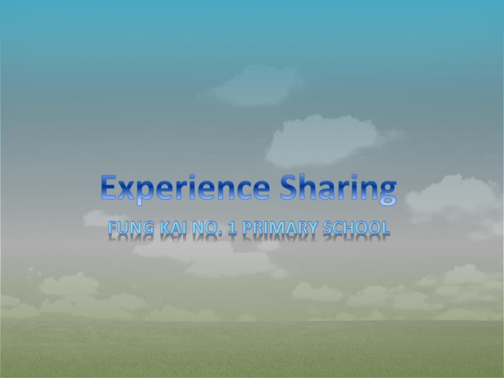 Experience Sharing