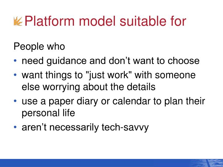 Platform model suitable for