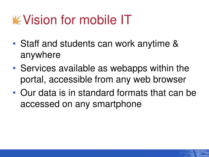 Vision for mobile IT