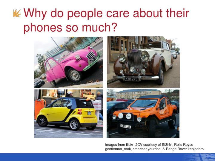 Why do people care about their phones so much?