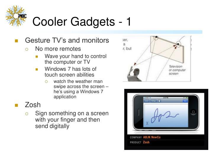 Cooler Gadgets - 1