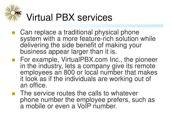 Virtual PBX services