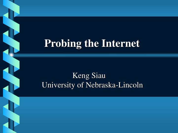 Probing the internet