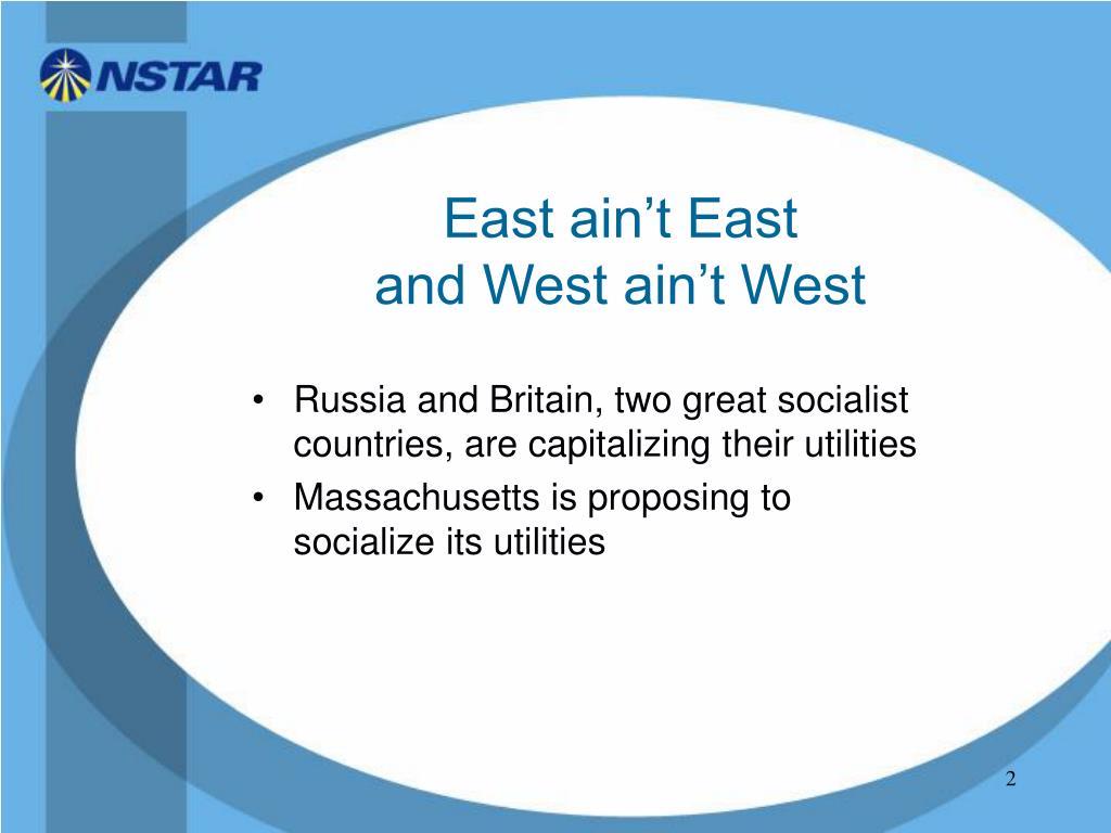 East ain't East