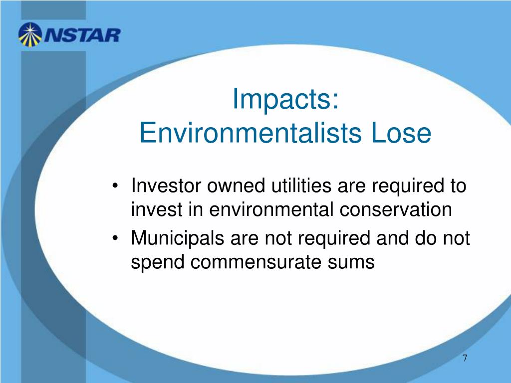 Impacts: Environmentalists Lose