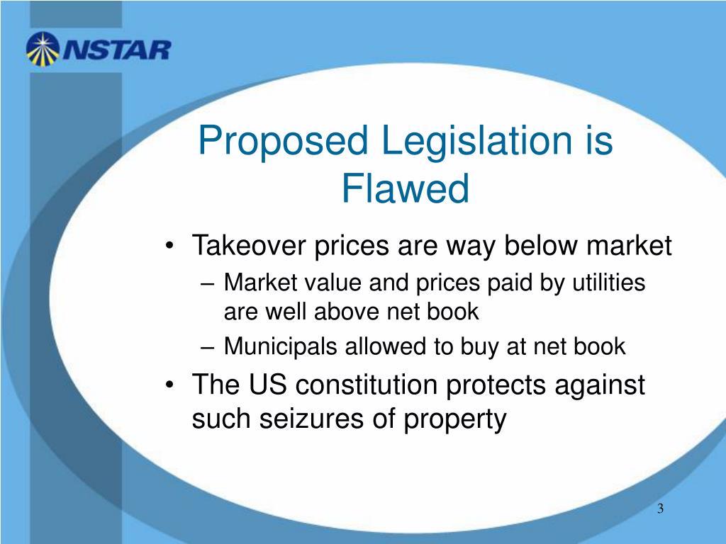 Proposed Legislation is Flawed