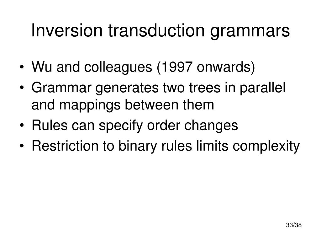 Inversion transduction grammars