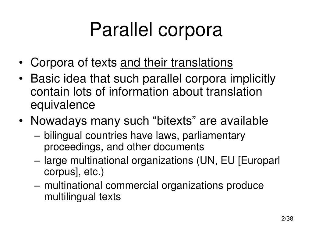 Parallel corpora