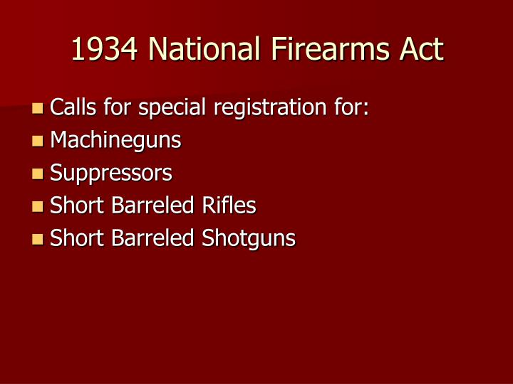 1934 national firearms act