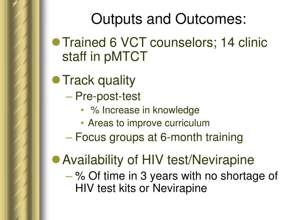 Outputs and Outcomes:
