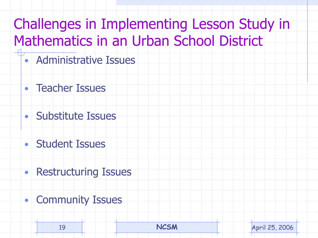 Challenges in Implementing Lesson Study in Mathematics in an Urban School District