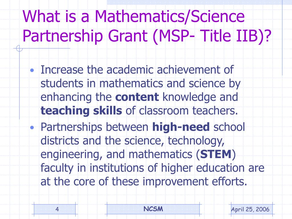 What is a Mathematics/Science Partnership Grant (MSP- Title IIB)?