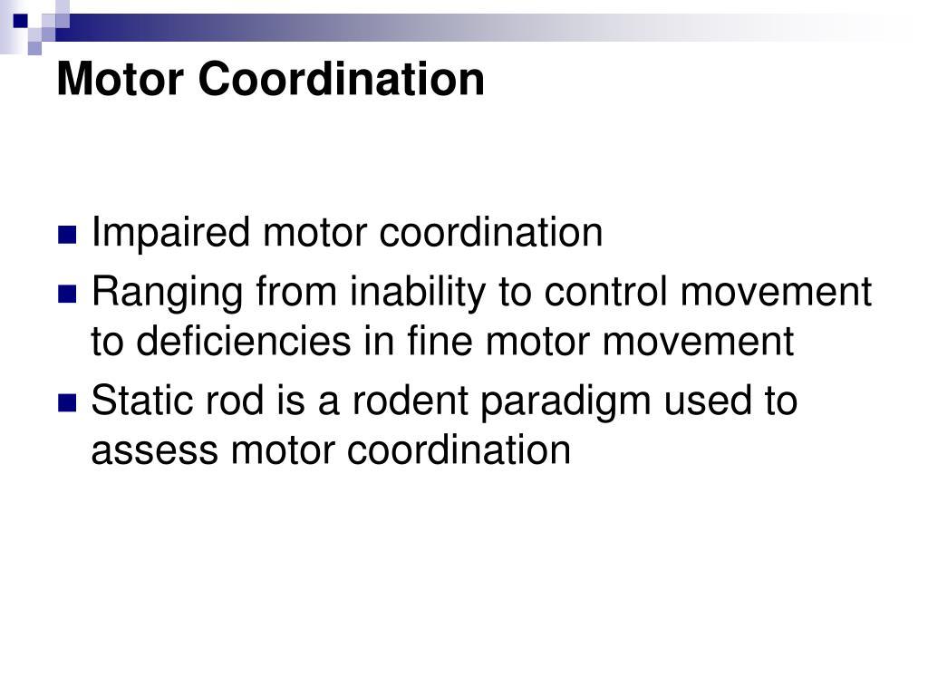 Motor Coordination