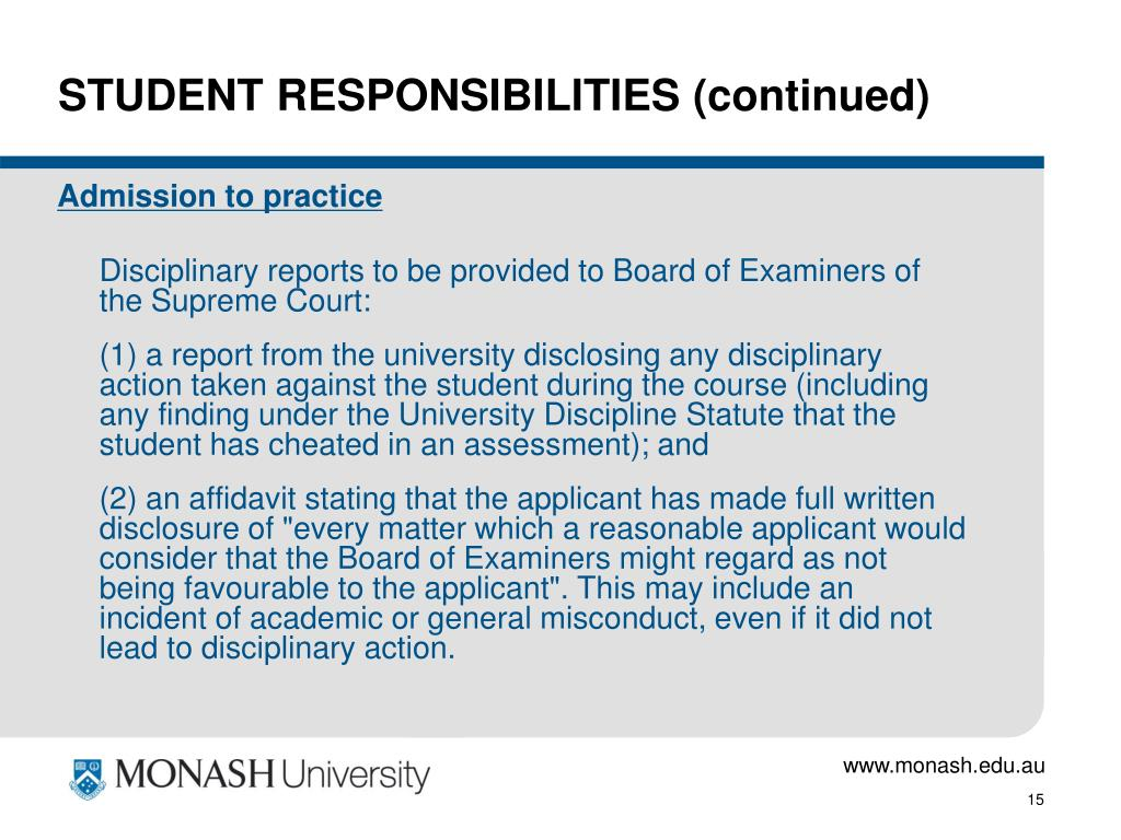STUDENT RESPONSIBILITIES (continued)
