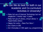 how can we do best for both in our academic and co curriculum activities in university15
