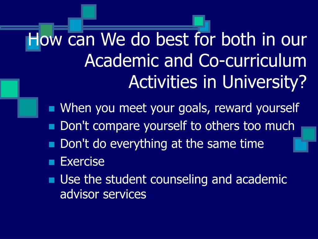 How can We do best for both in our Academic and Co-curriculum Activities in University?