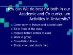 how can we do best for both in our academic and co curriculum activities in university17