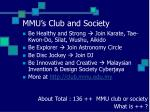 mmu s club and society
