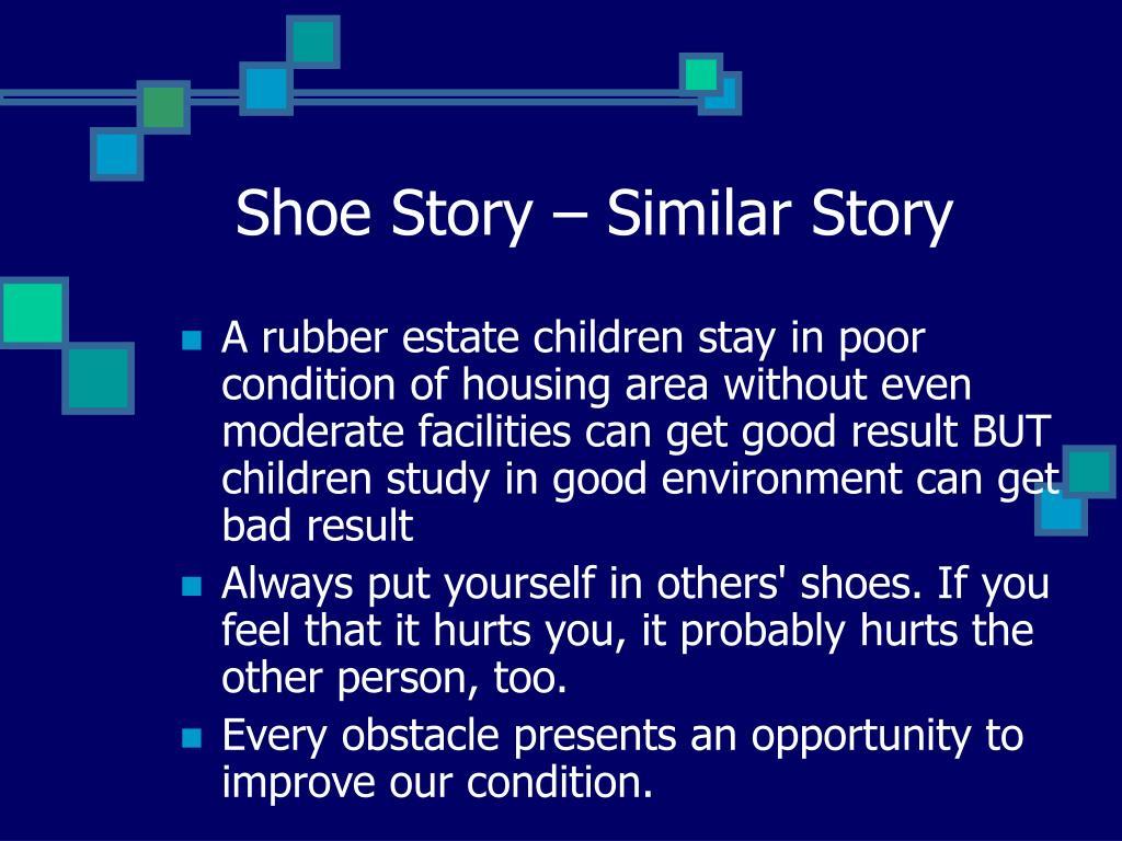 Shoe Story – Similar Story
