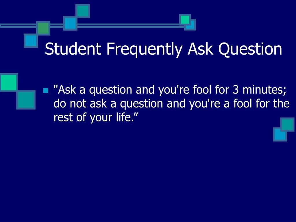 Student Frequently Ask Question