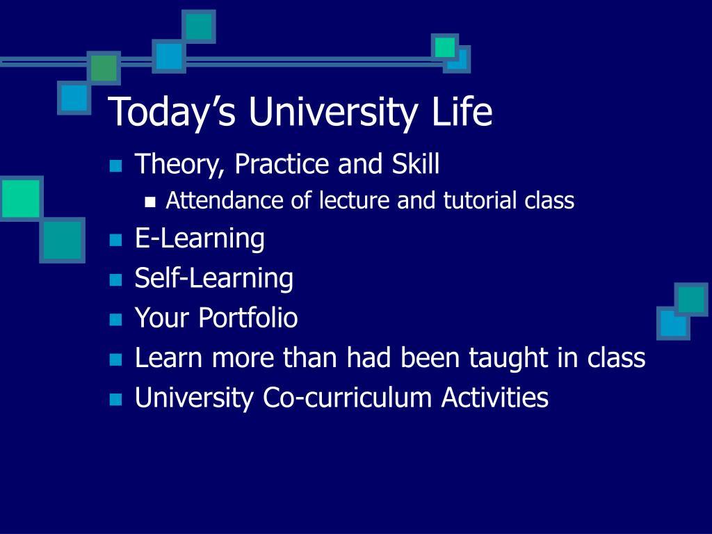 Today's University Life