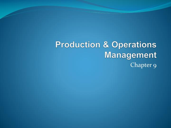 Production operations management l.jpg