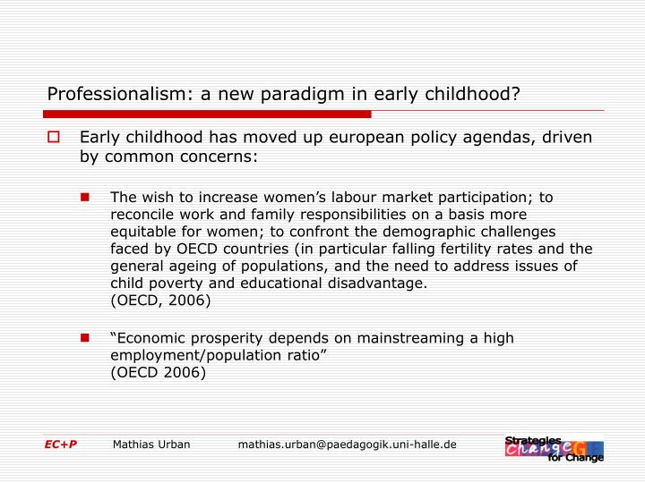 Professionalism a new paradigm in early childhood
