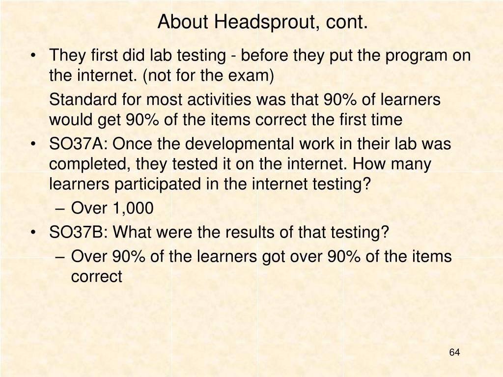 About Headsprout, cont.