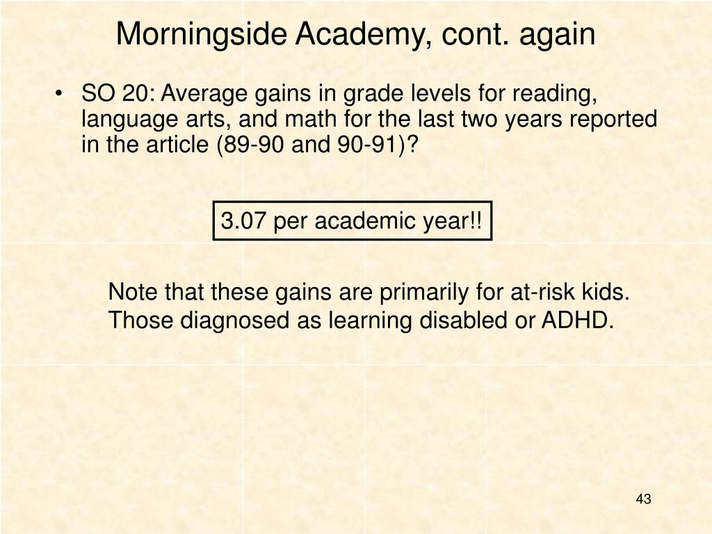 Morningside Academy, cont. again