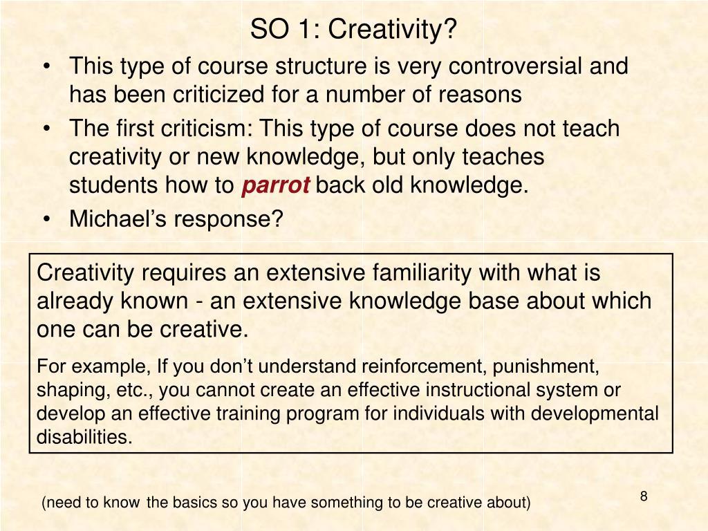 SO 1: Creativity?