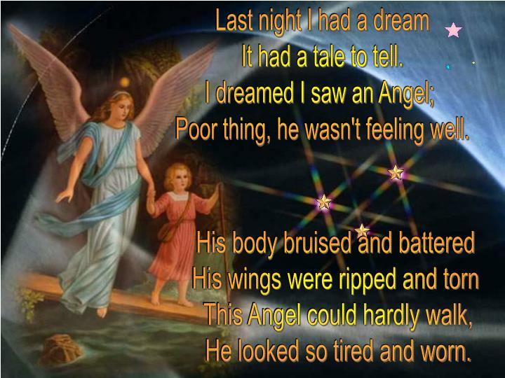 Last night I had a dream