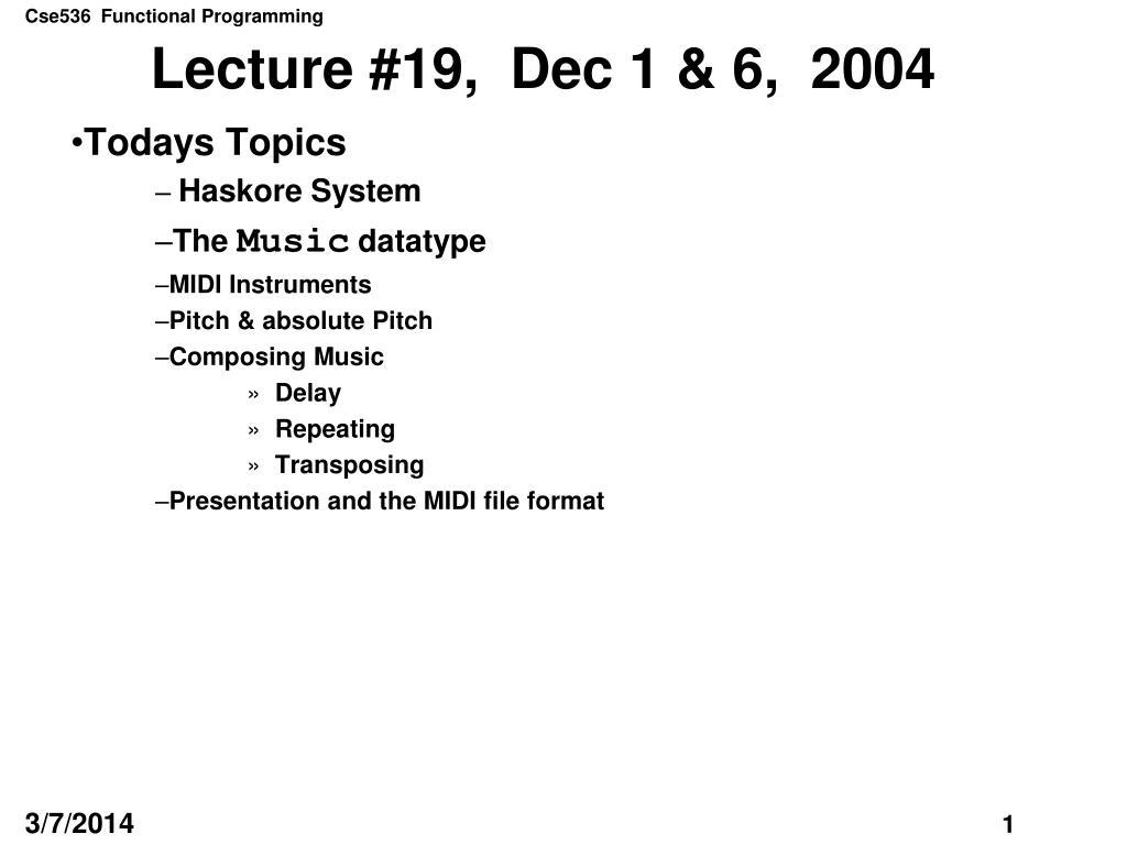 Lecture #19,  Dec 1 & 6,  2004