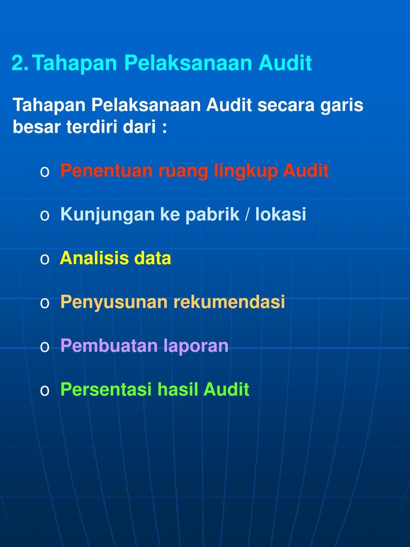 Tahapan Pelaksanaan Audit