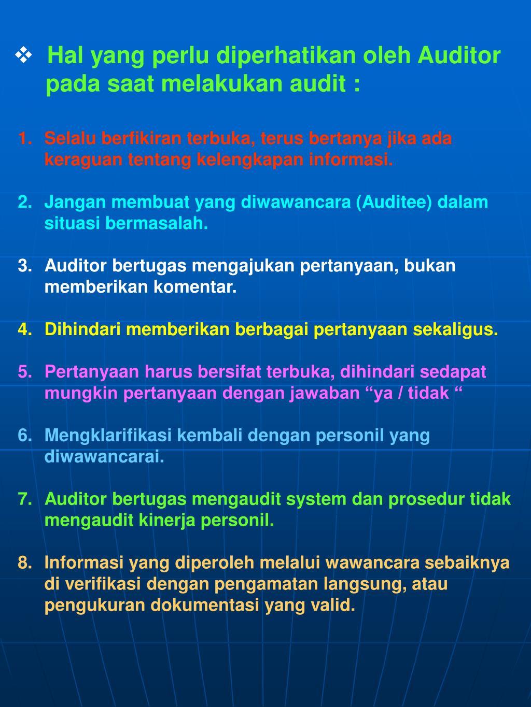 Hal yang perlu diperhatikan oleh Auditor
