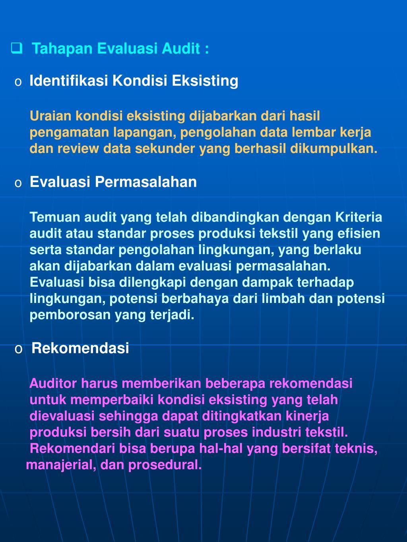 Tahapan Evaluasi Audit :