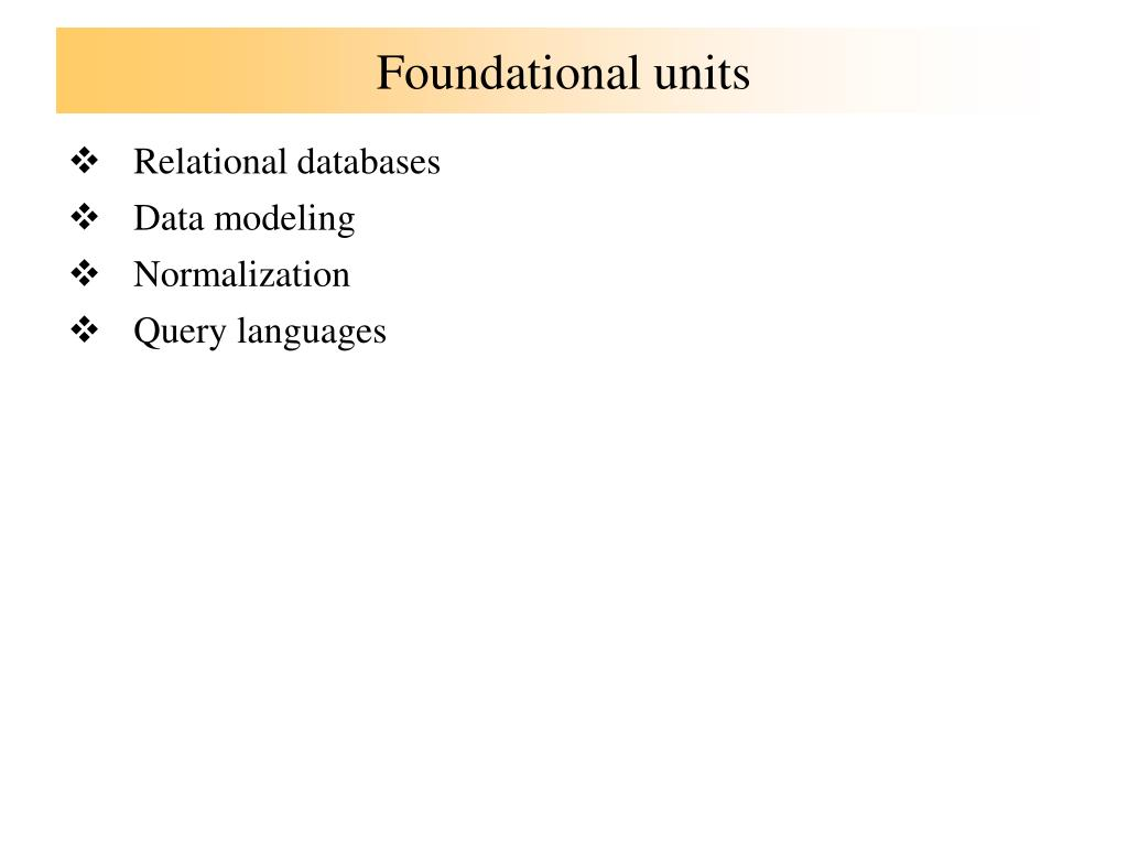 Foundational units