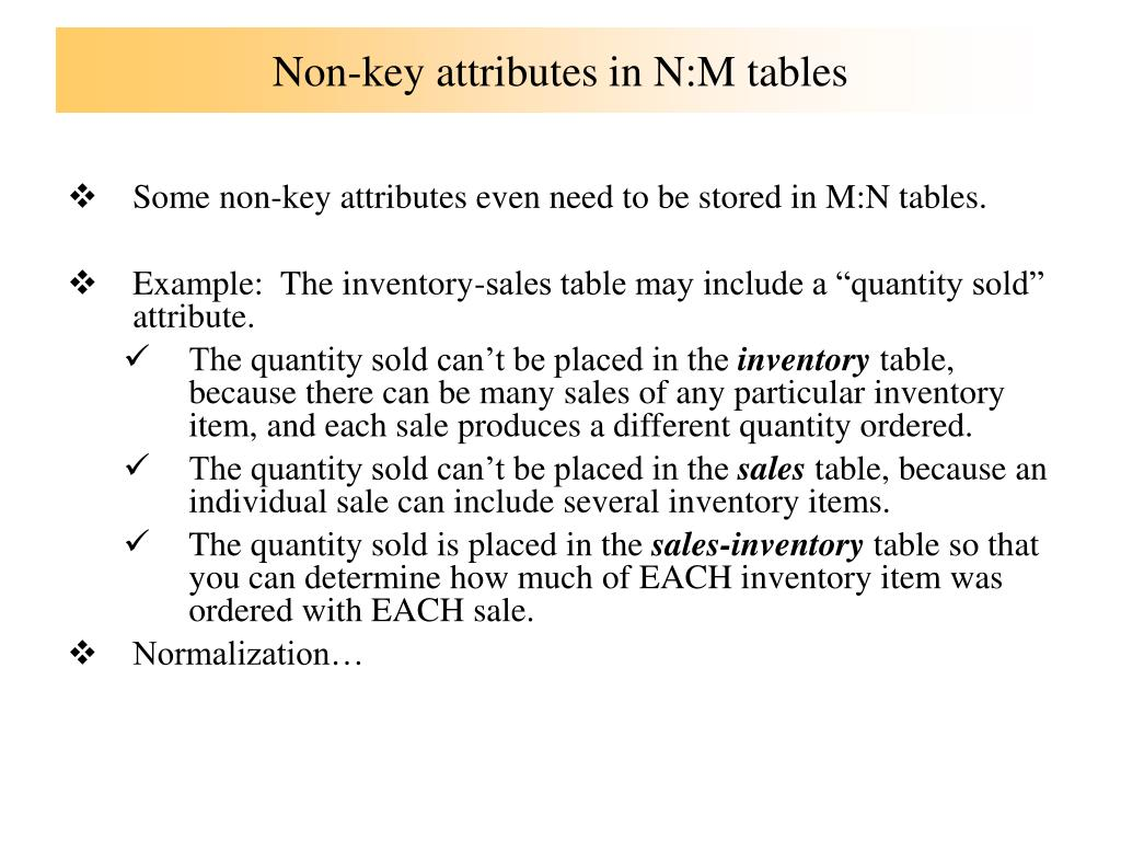 Non-key attributes in N:M tables