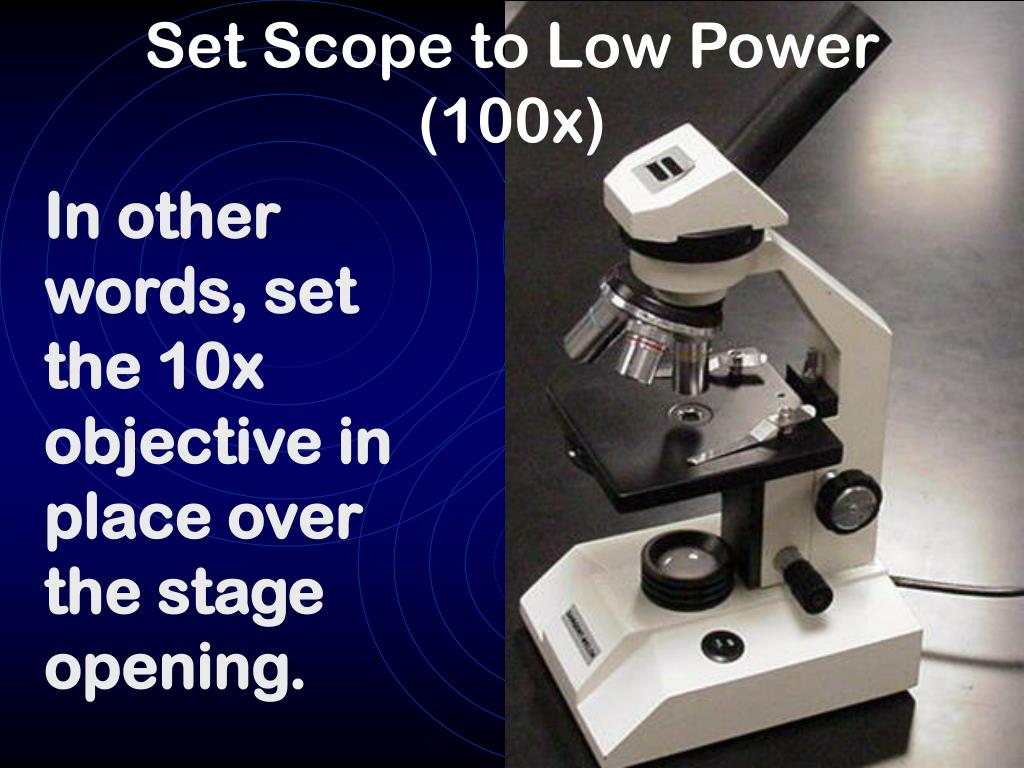 Set Scope to Low Power (100x)