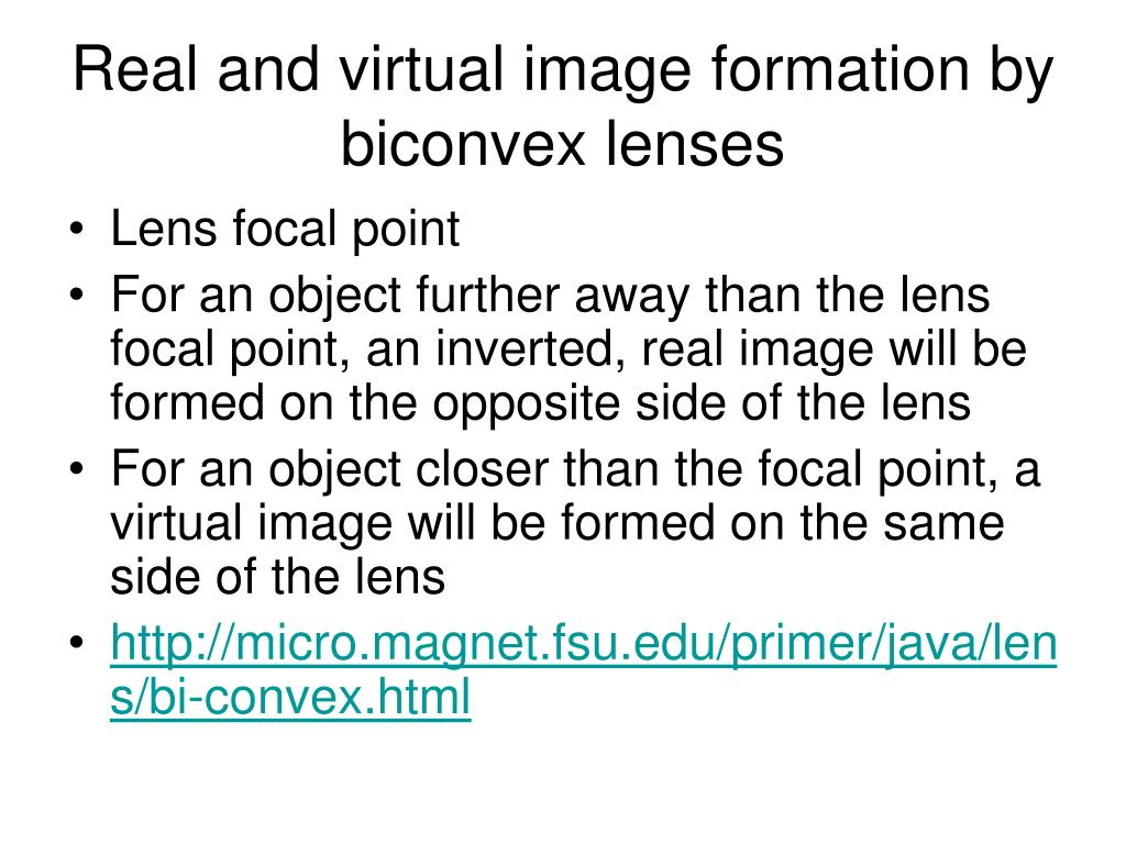 Real and virtual image formation by biconvex lenses