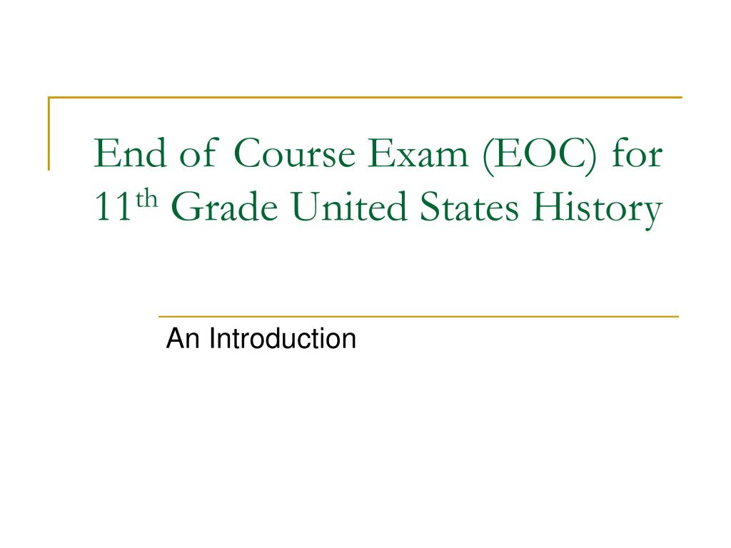 End of Course Exam (EOC) for 11