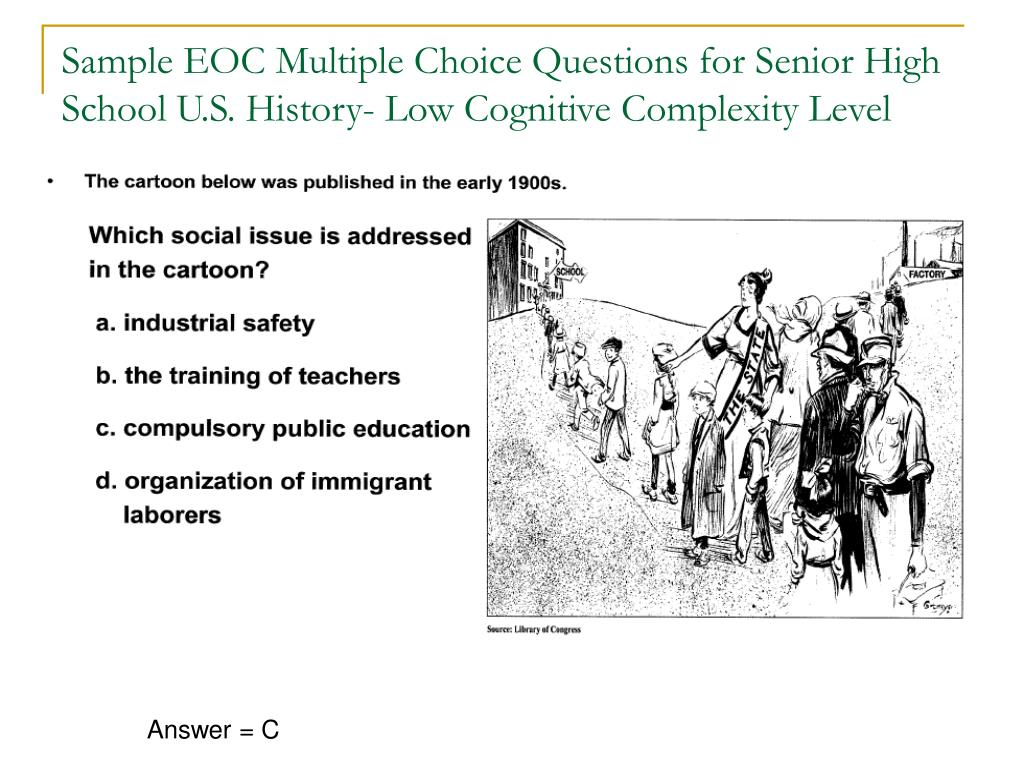 Sample EOC Multiple Choice Questions for Senior High School U.S. History- Low Cognitive Complexity Level