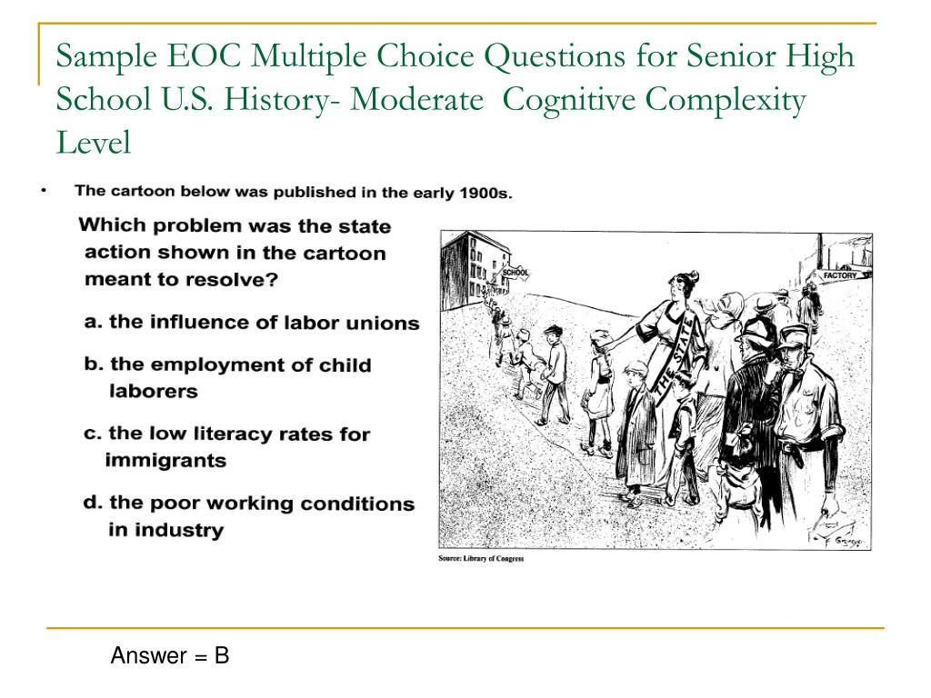 Sample EOC Multiple Choice Questions for Senior High School U.S. History- Moderate  Cognitive Complexity Level