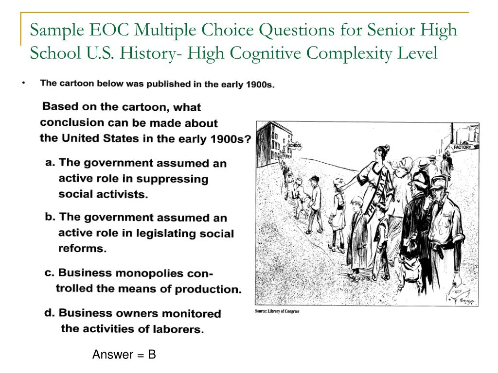 Sample EOC Multiple Choice Questions for Senior High School U.S. History- High Cognitive Complexity Level