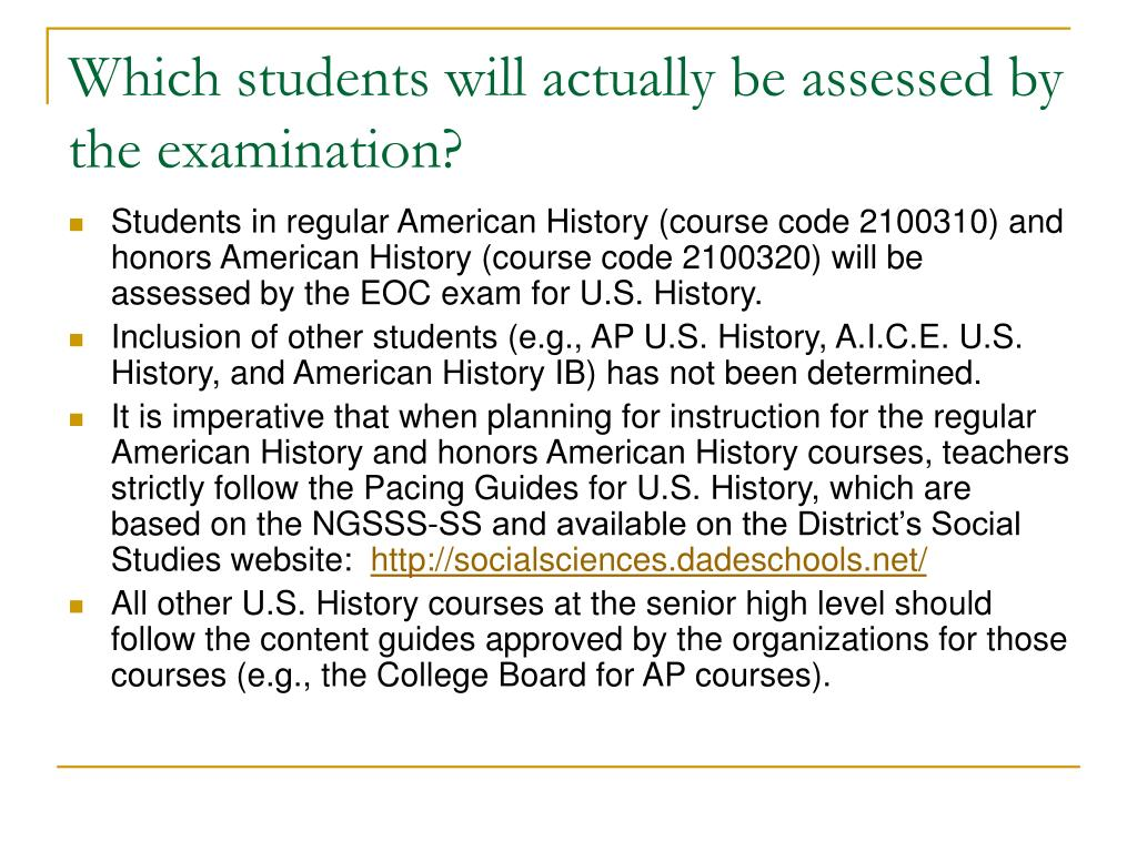 Which students will actually be assessed by the examination?