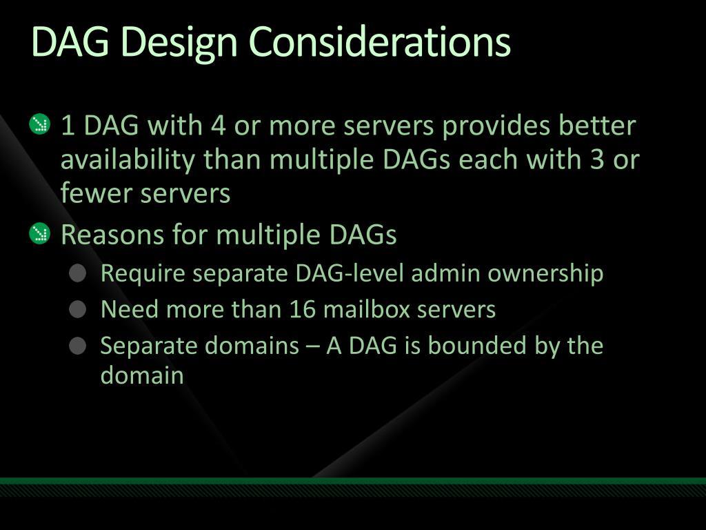 DAG Design Considerations